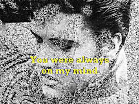 YOU WERE ALWAYS ON MY MIND Chords - Willie Nelson | E …