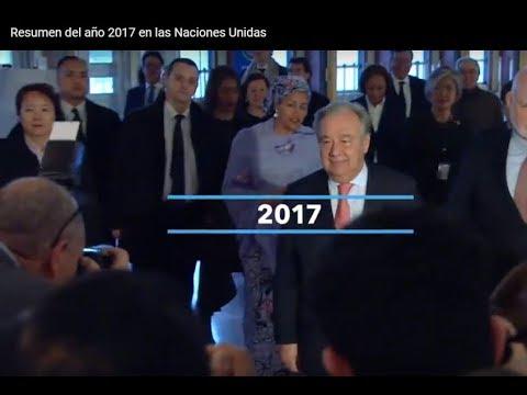 Resumen del año 2017 en las Naciones Unidas