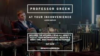 Watch Professor Green At Your Inconvenience video