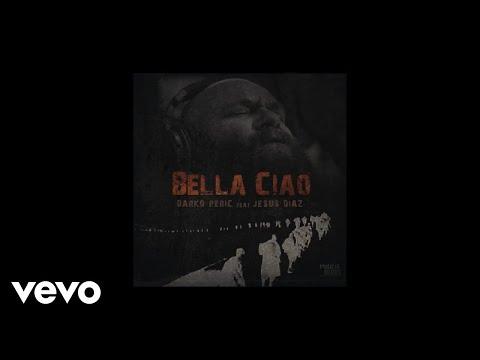 DARKO PERIC - BELLA CIAO - Audio