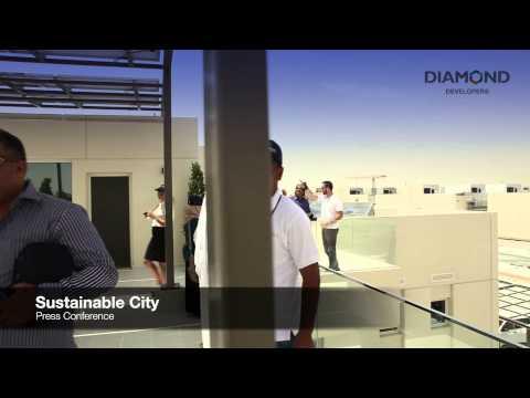 THE SUSTAINABLE CITY IN DUBAI: DIAMOND DEVELOPERS MEDIA TOUR