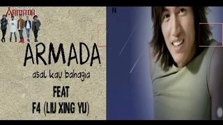 download lagu Kolaborasi Armada Asal Kau Bahagia Feat F4 Liu Xing gratis