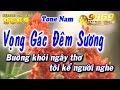 Karaoke Vọng Gác Đêm Sương   Tone Nam   Nhạc Sống Kla   Karaoke 9669