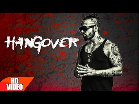 Hangover | Raul | Latest Punjabi Video Download