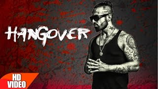 Hangover (Full Video) | Raul | Latest Punjabi Song 2016 | Speed Records