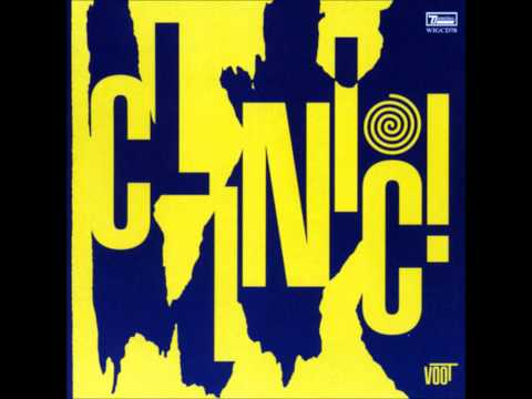 Clinic - Goodnight Georgie