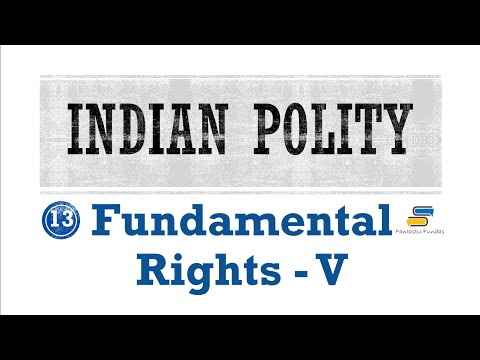 Lec 13 - Fundamental Rights [V] Article 17 and 18 with Fantastic Fundas | Indian Polity