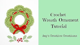 Crochet Wreath Ornament Tutorial