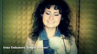 Simply the best - cover by Irina Tsukanova