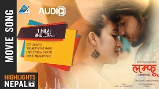 Timilai Bhulera - New Nepali Movie LAMPHOO Audio Song | Pramod Kharel