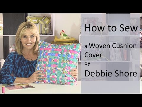 Sewing a Woven Fabric Cushion Cover by Debbie Shore