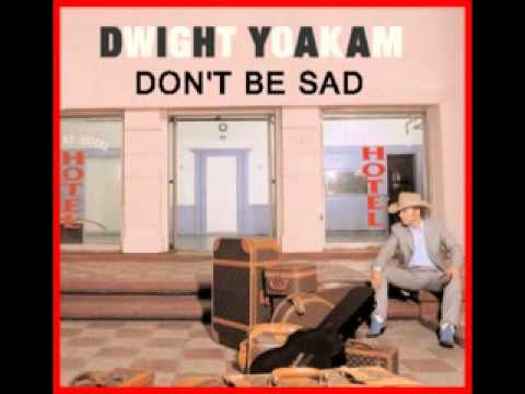 Dwight Yoakam - Don