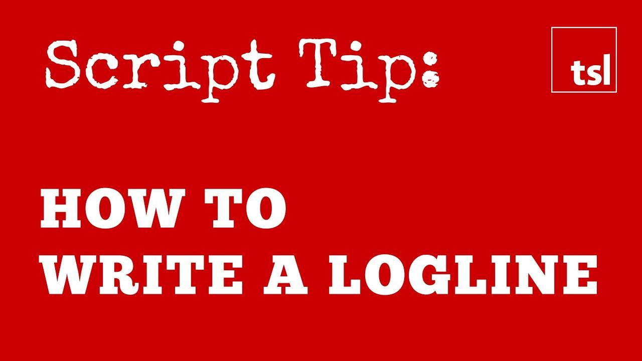 how to write a logline