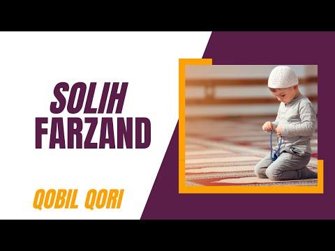 Qobil Qori - 01.Solih Farzand (Saodatga Intiling)
