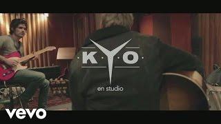 Kyo - En studio