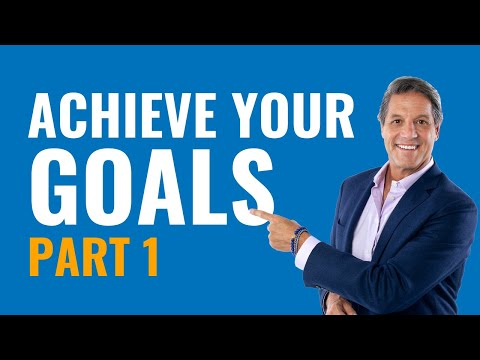 How to Set and Achieve any Goal you Have in Your Life - with John Assaraf Part 1
