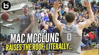 Mac Mcclung 47 pts SHUTS GYM DOWN then RAISES ROOF Back Up!!!