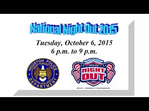 National Night Out 2015 PSA | Houston Police Department