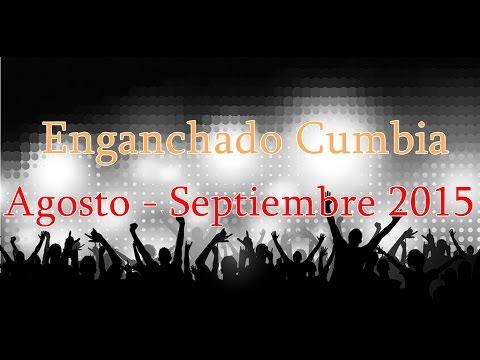 Cumbia Uruguay   Enganchado 2015 - Agosto - Septiembre