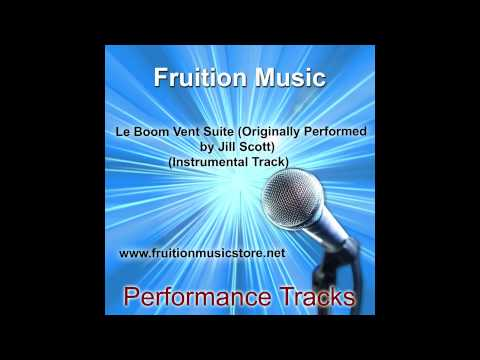Le Boom Vent Suite (Originally Performed by Jill Scott) (Instrumental Track)