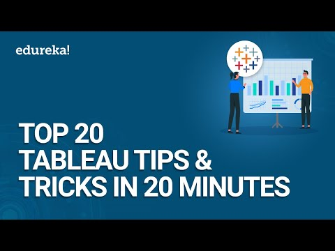 Top 20 Tableau Tips and Tricks in 20 Minutes | Tableau Tutorial | Tableau Training | Edureka