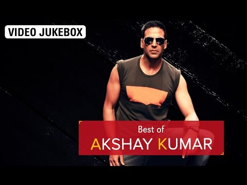 Best Of Akshay Kumar | Video Jukebox