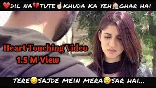 download lagu Dil Na Tute Khuda Ka Yeh Ghar Hai Tere gratis