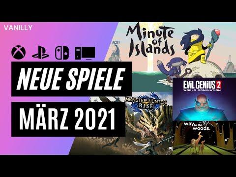 Neue Spiele März 2021 für PC, Playstation, Xbox und Switch || Vanilly Game News
