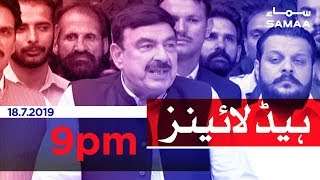 Samaa Headlines - 9PM -18 July 2019
