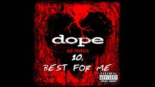 Watch Dope Best For Me video