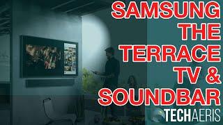 Samsung The Terrace Outdoor TV and Soundbar (Promo Video)