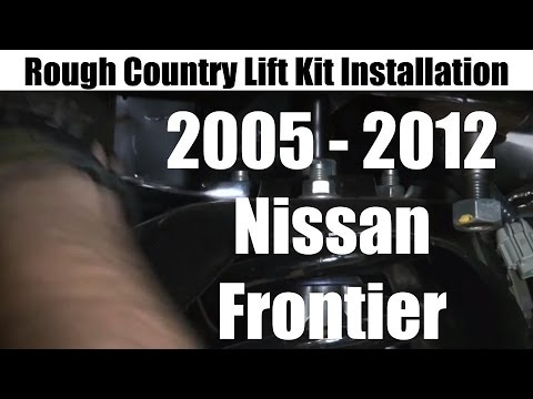 Nissan Frontier Lift Kit - Rough Country Suspension Lift kit for 2005-2012 - Review and Tutorial