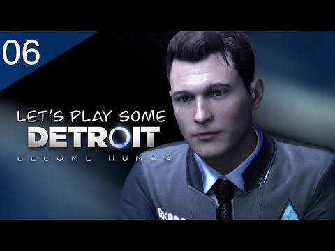 Well Hello Ralph • Detroit: Become Human Gameplay Ep.6 - Ft. MrNomad