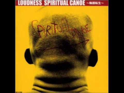 Loudness - Spiritual Canoe