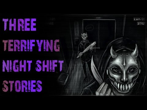 3 Horrifying TRUE Night Shift Scary Stories