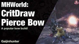 Monster Hunter World: CritDraw Pierce Bow