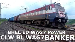 BHEL WAG7 LEADING AND CLW BL WAG7 BANKER LOCOMOTIVE