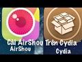 Cách Cài Airshou Trên Cydia JB ( Install Airshou In Cydia JB )