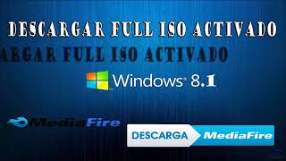 DESCARGAR WINDOWS 8.1 FULL ISO 32/64 BITS POR MEDIAFIRE 2019