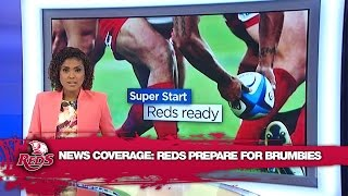 News Coverage: Reds Prepare for Brumbies | Super Rugby Video Highlights