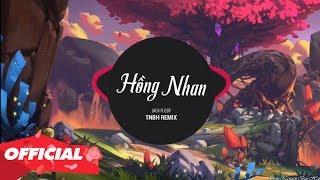 Hồng Nhan Remix ♫ Top 15 Bản Nhạc Trẻ Remix Đang Được Nghe Nhiều Nhất 2019
