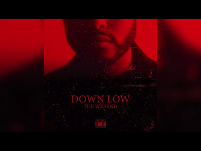 The Weeknd - Down Low