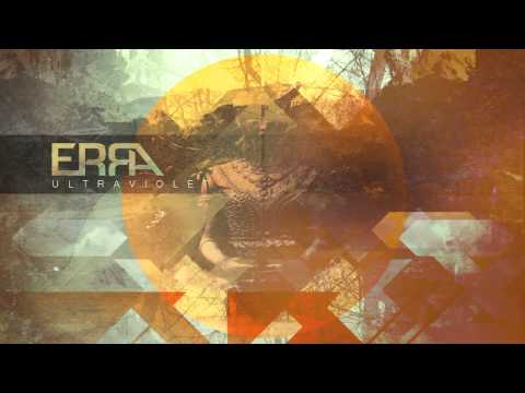 Erra - Ultraviolet (official Stream) video