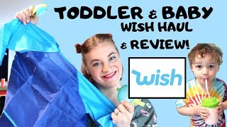 WISH TODDLER & BABY HAUL! WISH APP ITEM TEST & FULL REVIEW!
