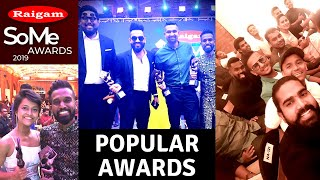 Raigam SoMe Awards 2019 Popular Awards | Ratta | Iraj | Wasthi Productions | Yohani | Maniya