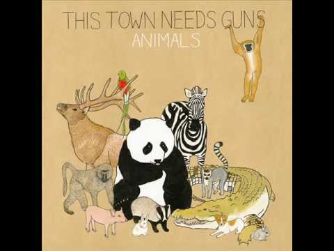 This Town Needs Guns - If I Sit Still Maybe Ill Get Out Of Here