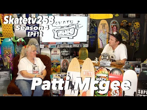 SkateTV253 Episode 12 Patti Mcgee