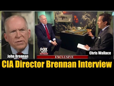 CIA Director John Brennan Interviewed by Chris Wallace on Fox News Sunday