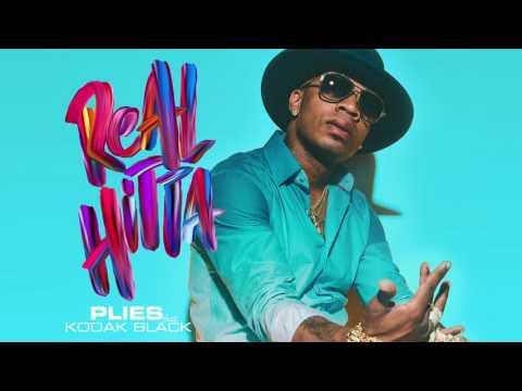 Plies - Real Hitta feat. Kodak Black [Official Audio]