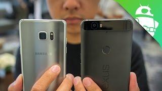 Samsung Galaxy Note 7 vs Nexus 6P First Look